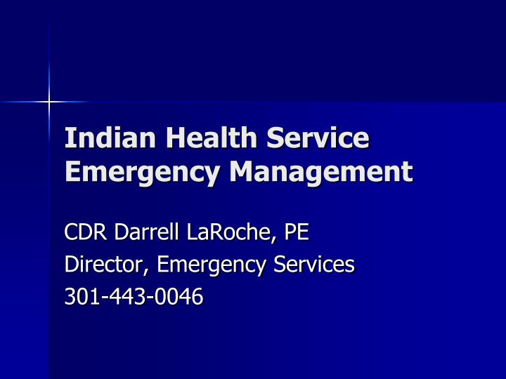 Indian health service emergency management l.jpg