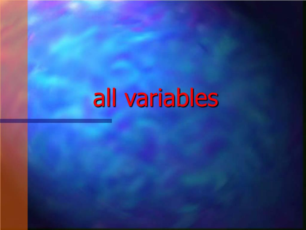 all variables