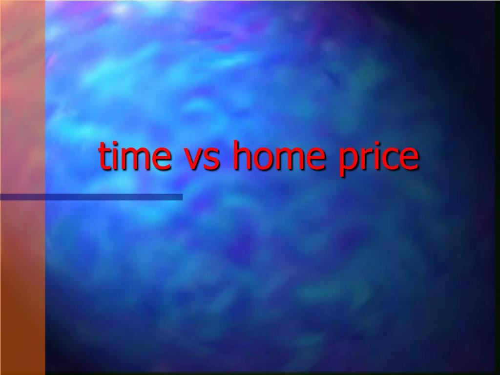 time vs home price