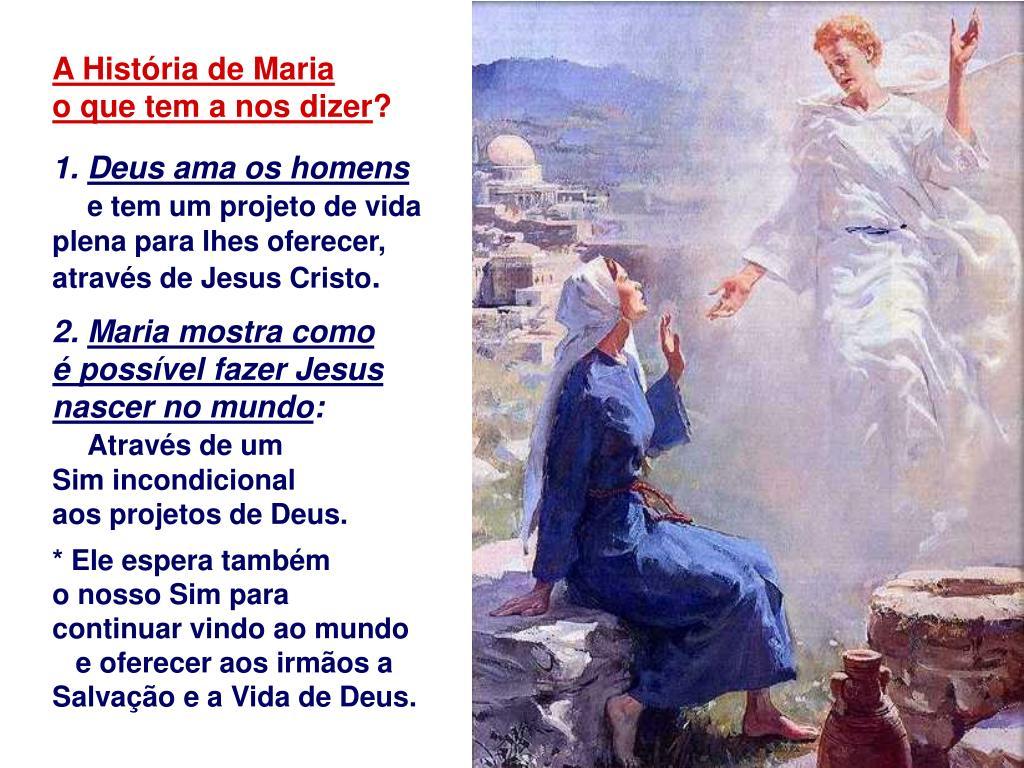 A História de Maria                    o que tem a nos dizer