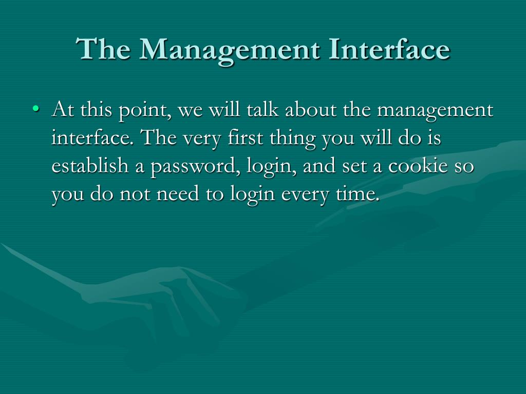 The Management Interface