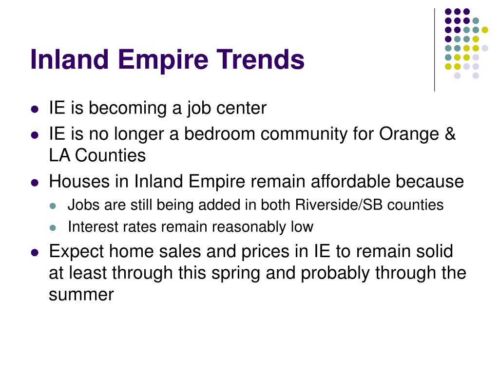 Inland Empire Trends