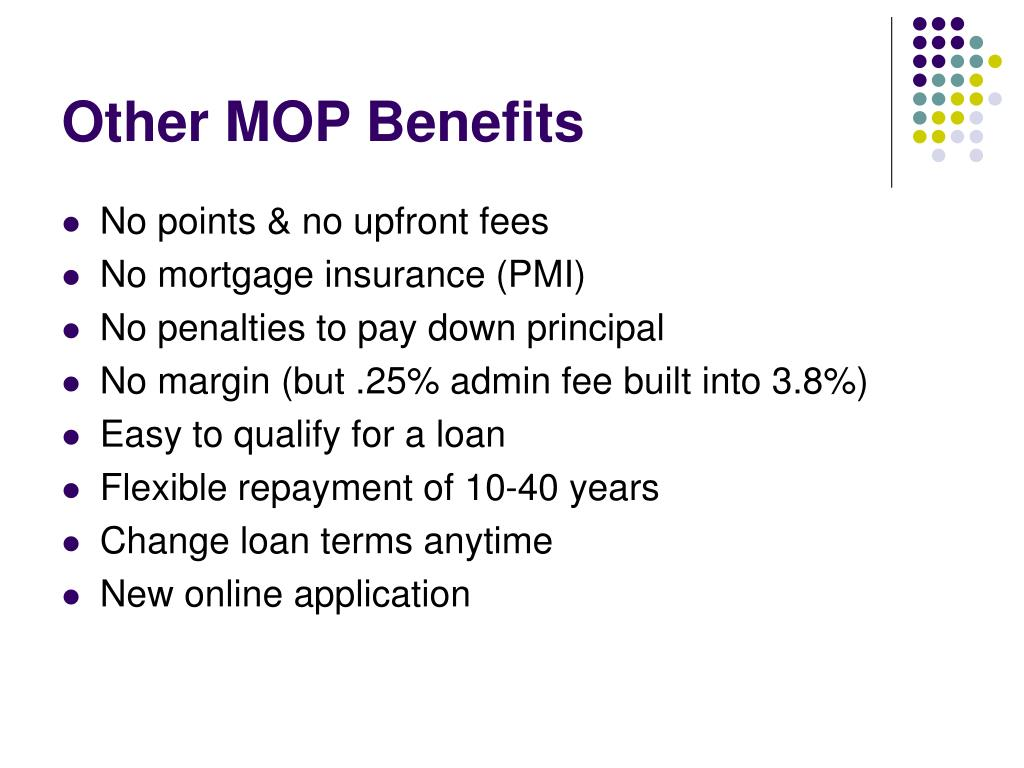 Other MOP Benefits
