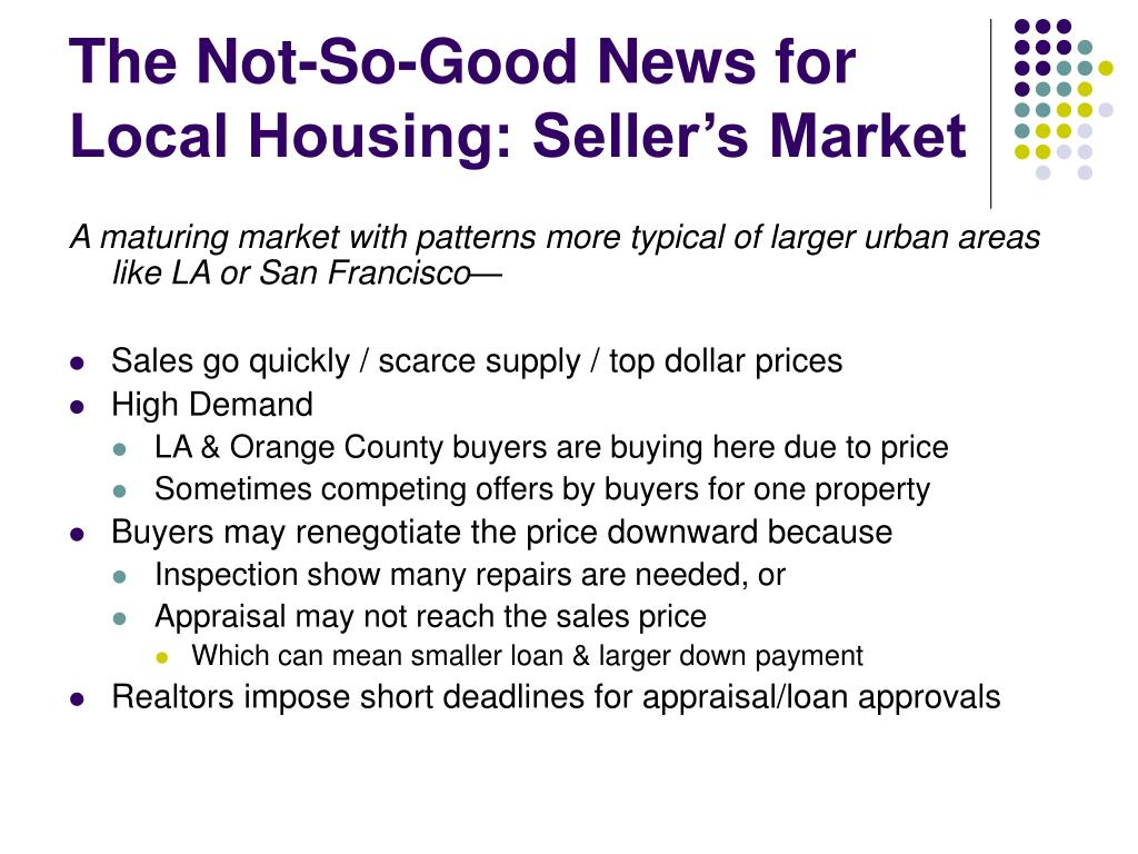 The Not-So-Good News for Local Housing: Seller's Market
