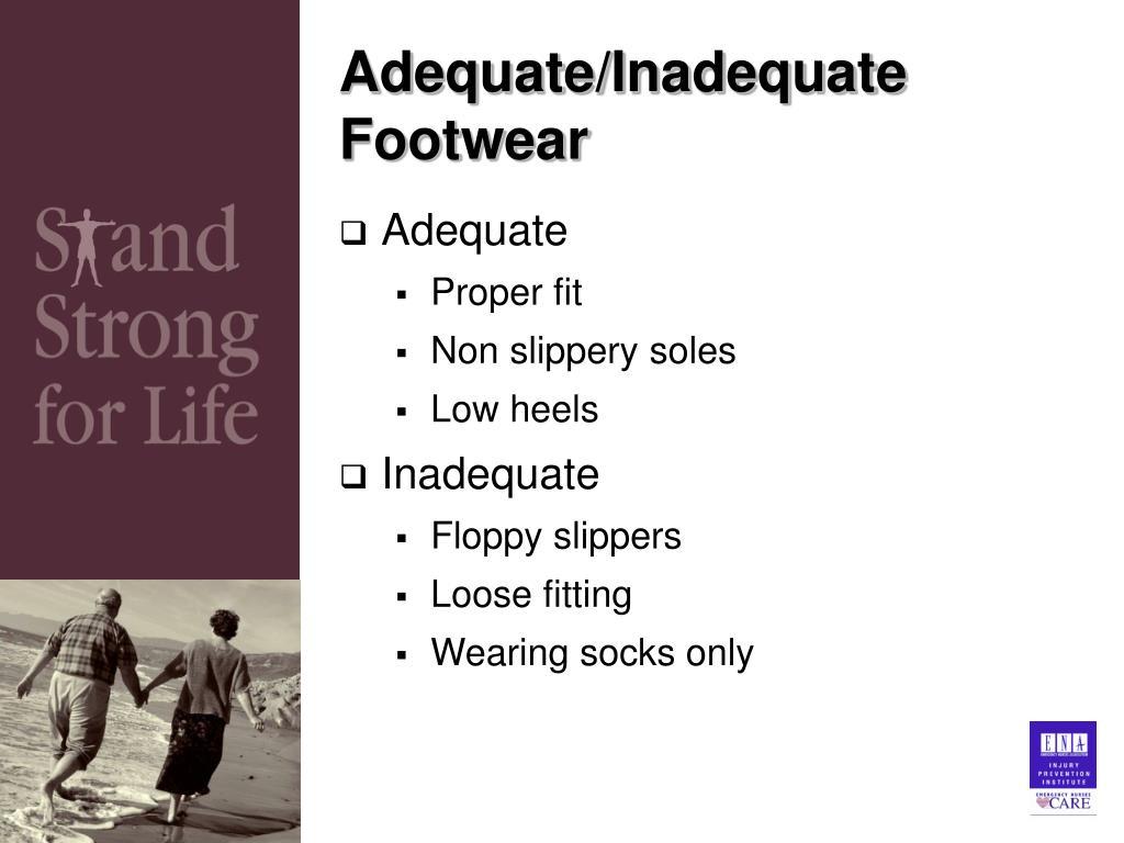 Adequate/Inadequate Footwear