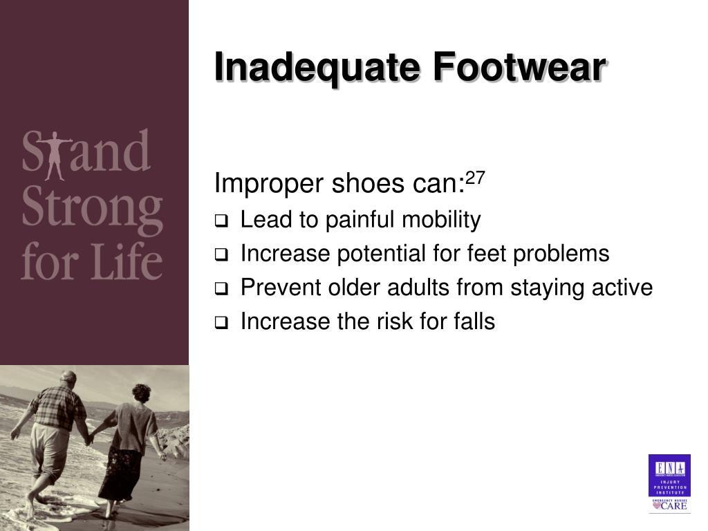 Inadequate Footwear