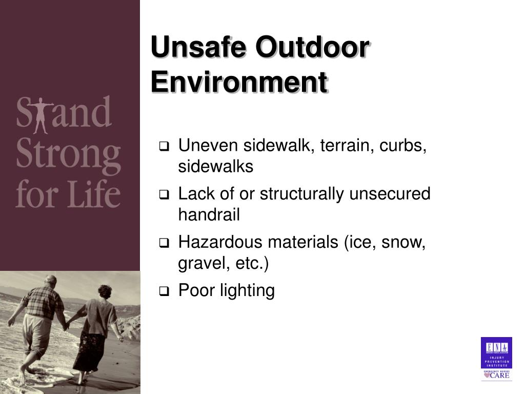 Unsafe Outdoor Environment
