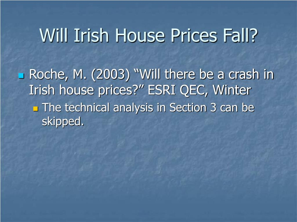 Will Irish House Prices Fall?