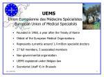 uems union europ enne des m decins sp cialistes european union of medical specialists