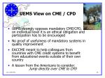 uems view on cme cpd