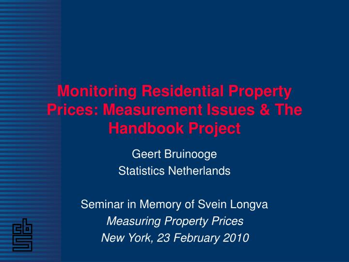 Monitoring residential property prices measurement issues the handbook project