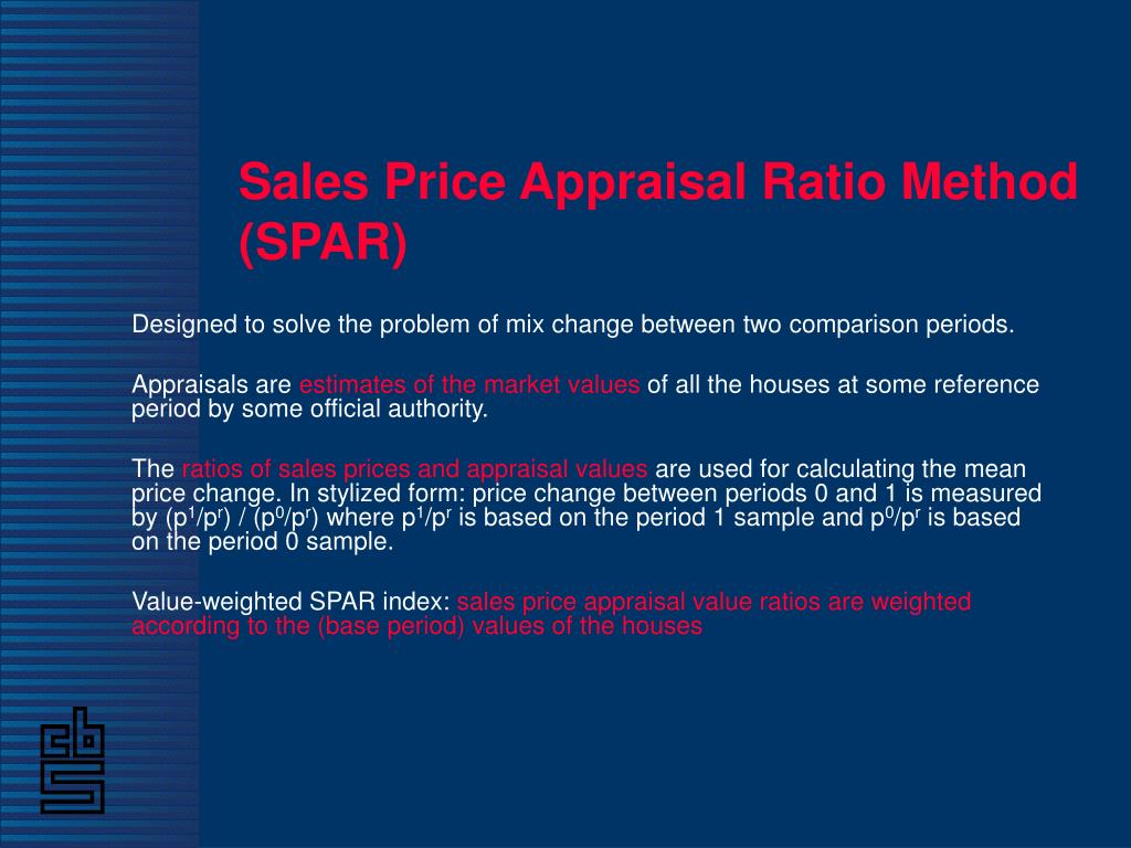 Sales Price Appraisal Ratio Method (SPAR)