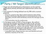 3 rd party im target identification 1 of 2