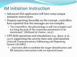 im initiation instruction