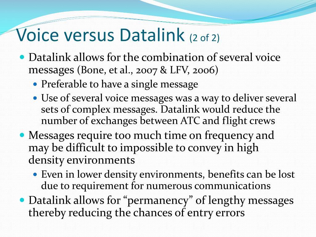 Voice versus Datalink