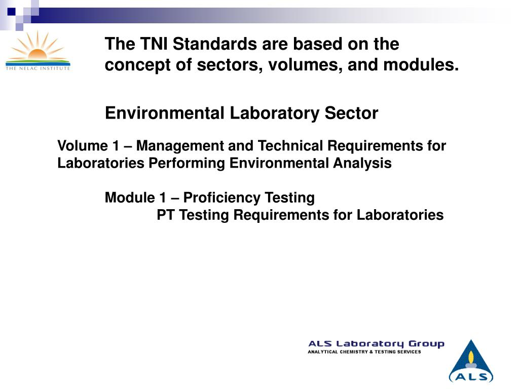 The TNI Standards are based on the