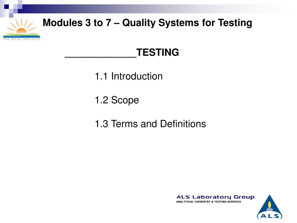 Modules 3 to 7 – Quality Systems for Testing