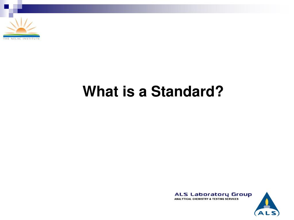 What is a Standard?