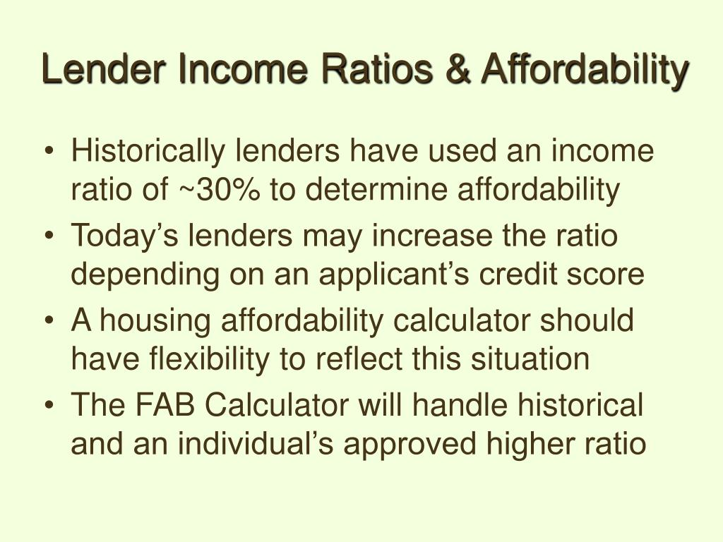 Lender Income Ratios & Affordability