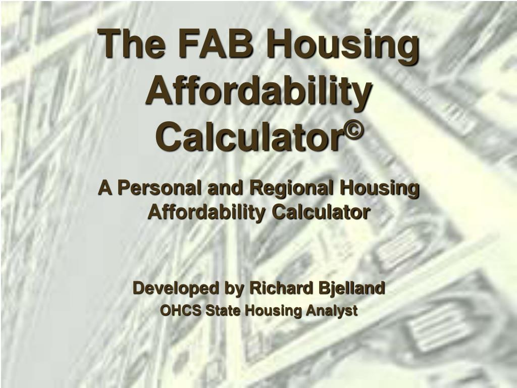 The FAB Housing Affordability Calculator
