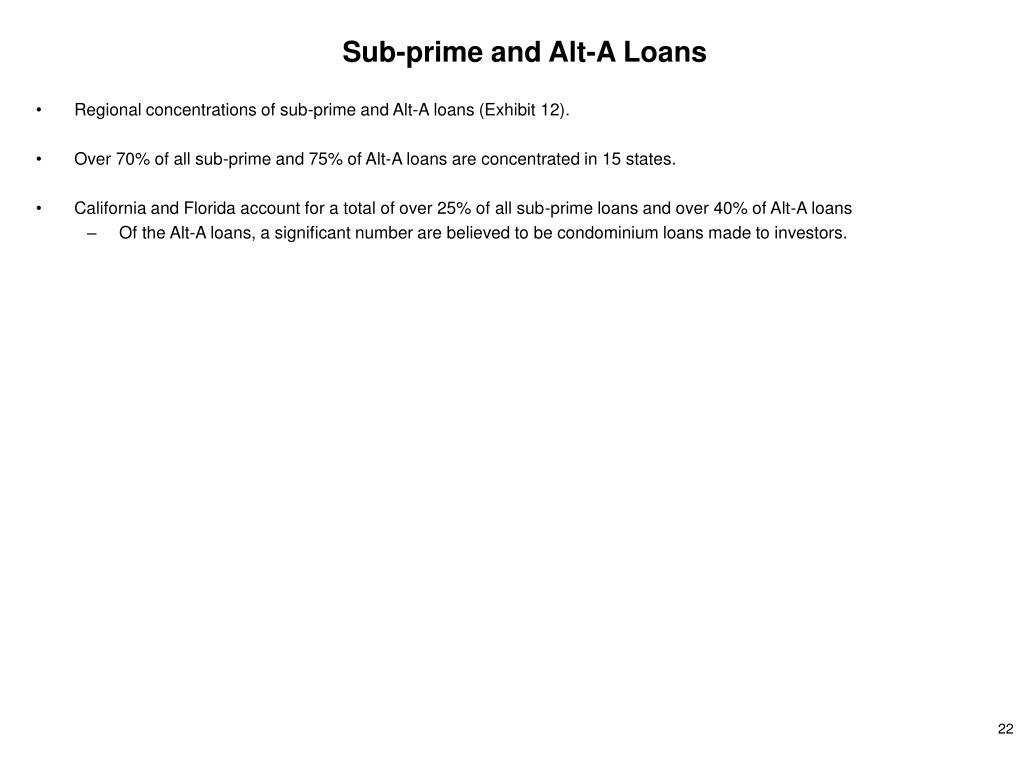 Sub-prime and Alt-A Loans