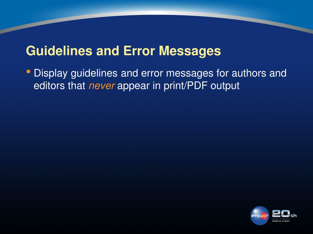 Guidelines and Error Messages