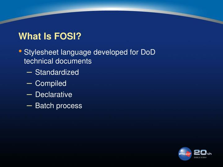 What Is FOSI?