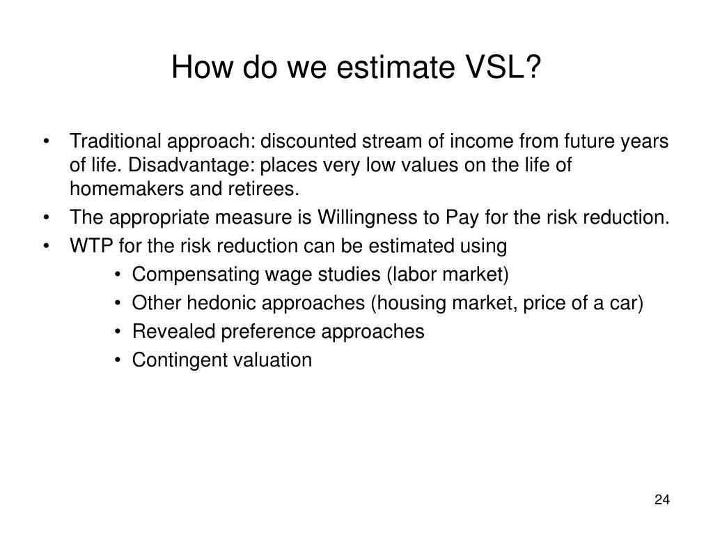 How do we estimate VSL?