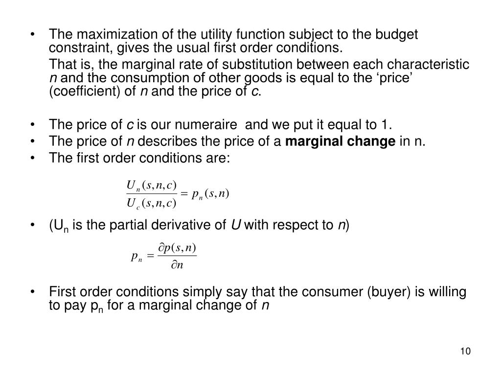 The maximization of the utility function subject to the budget constraint, gives the usual first order conditions.