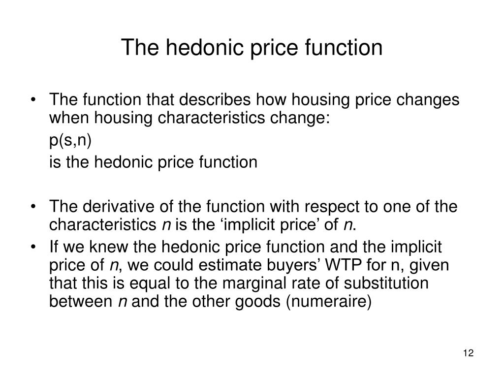 The hedonic price function