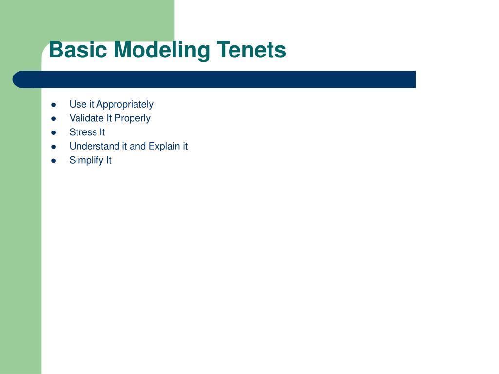 Basic Modeling Tenets