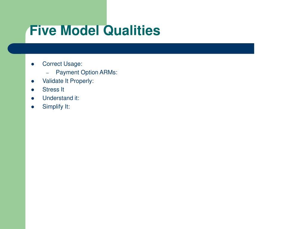 Five Model Qualities