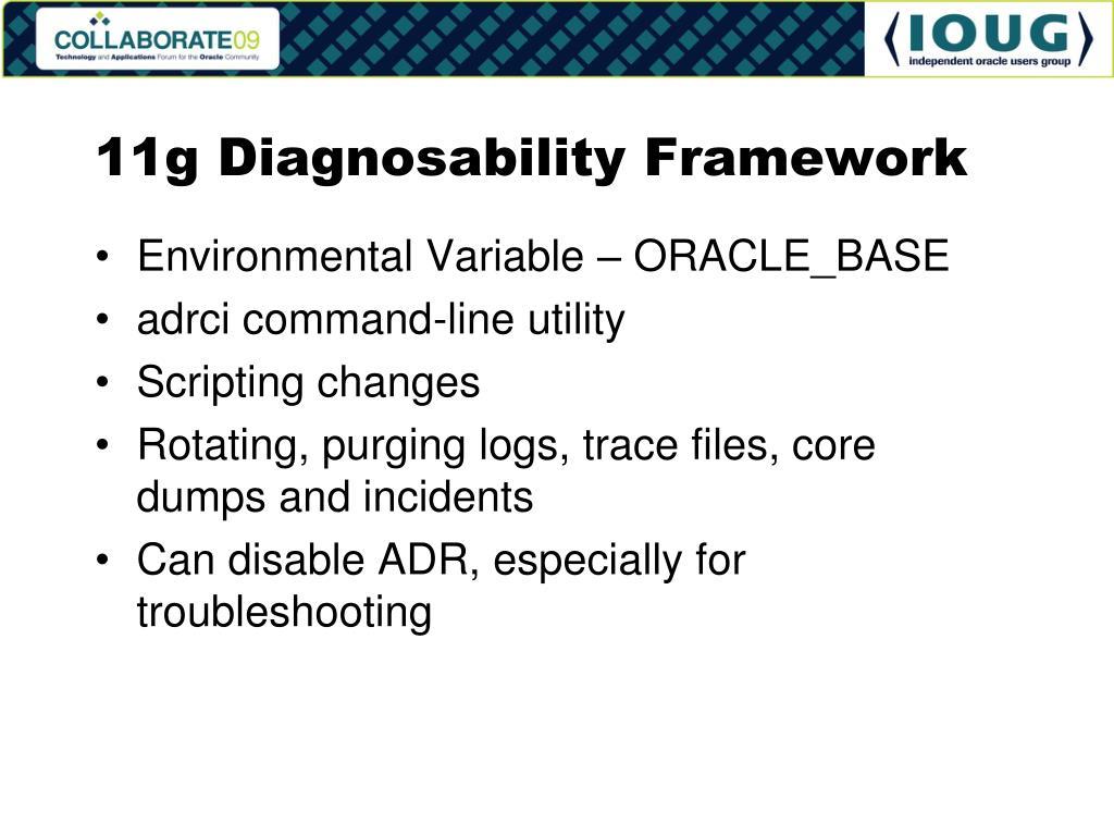 11g Diagnosability Framework