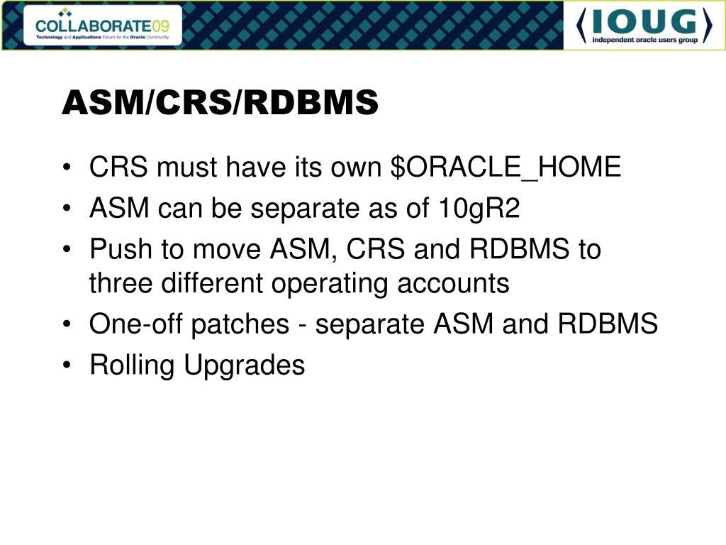 ASM/CRS/RDBMS