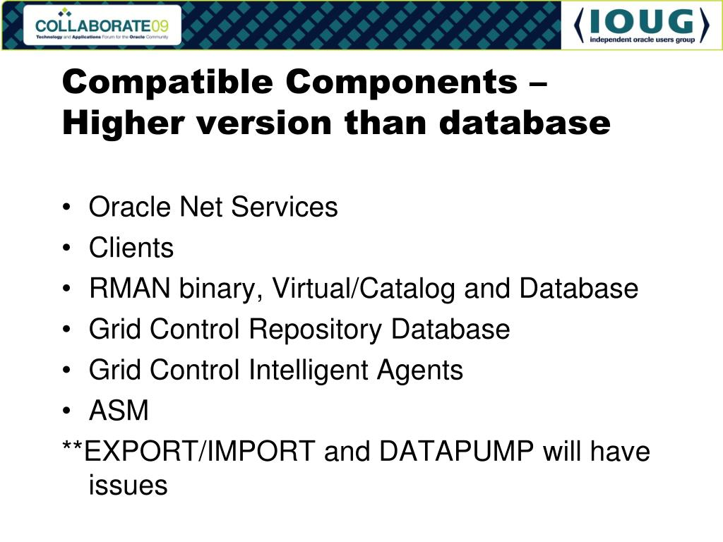 Compatible Components – Higher version than database