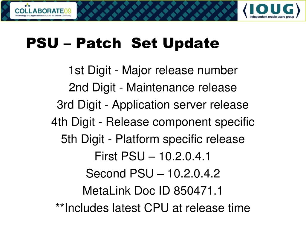 PSU – Patch  Set Update