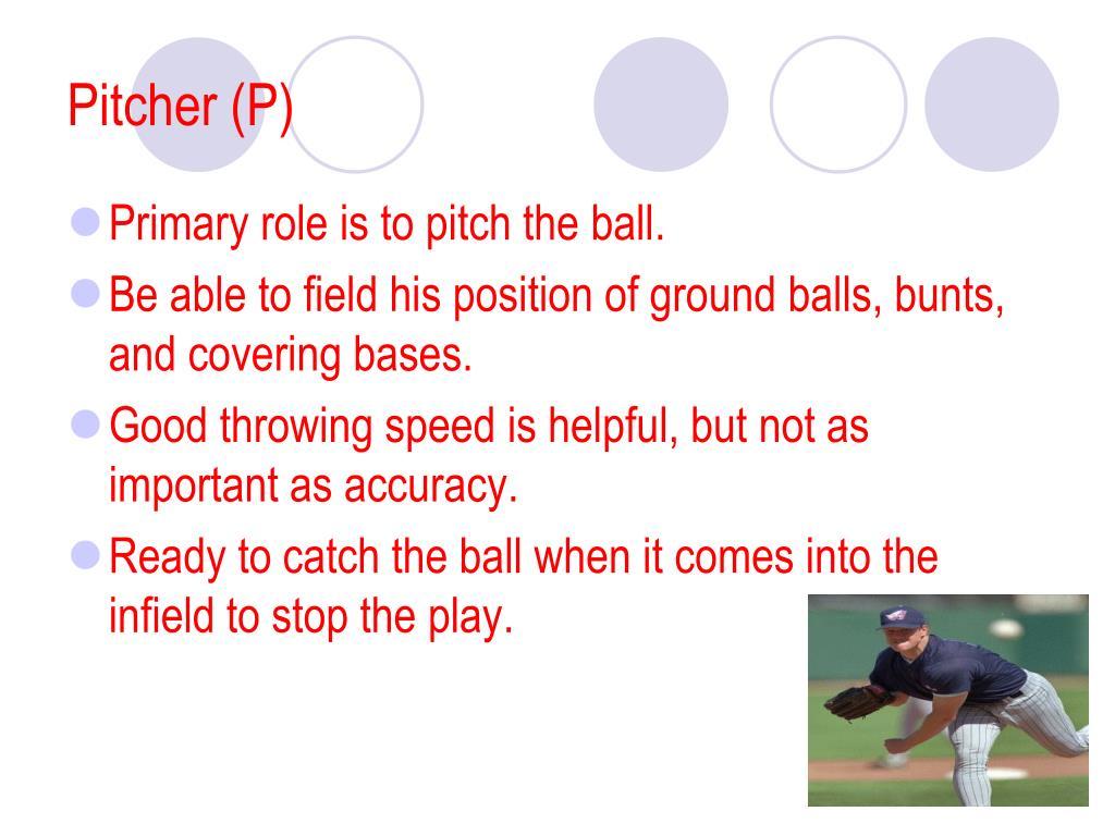 Pitcher (P)