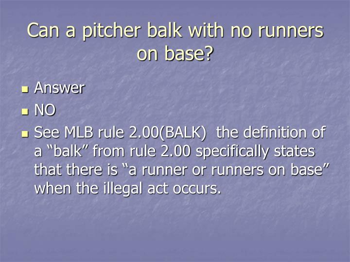 Can a pitcher balk with no runners on base?