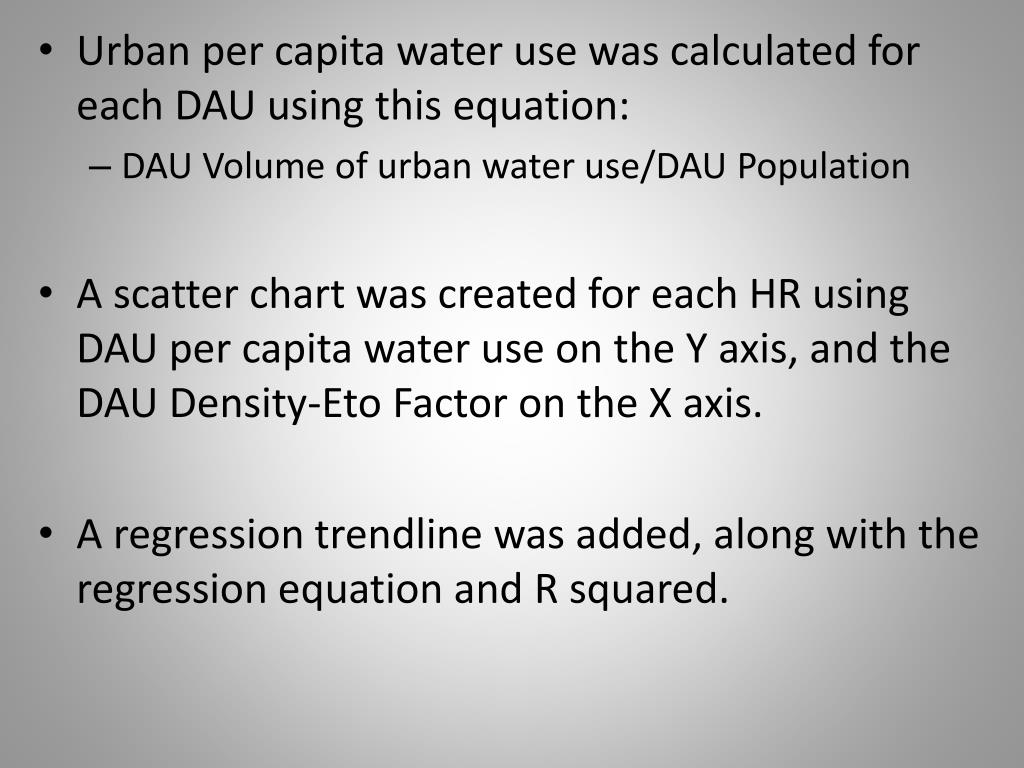 Urban per capita water use was calculated for each DAU using this equation:
