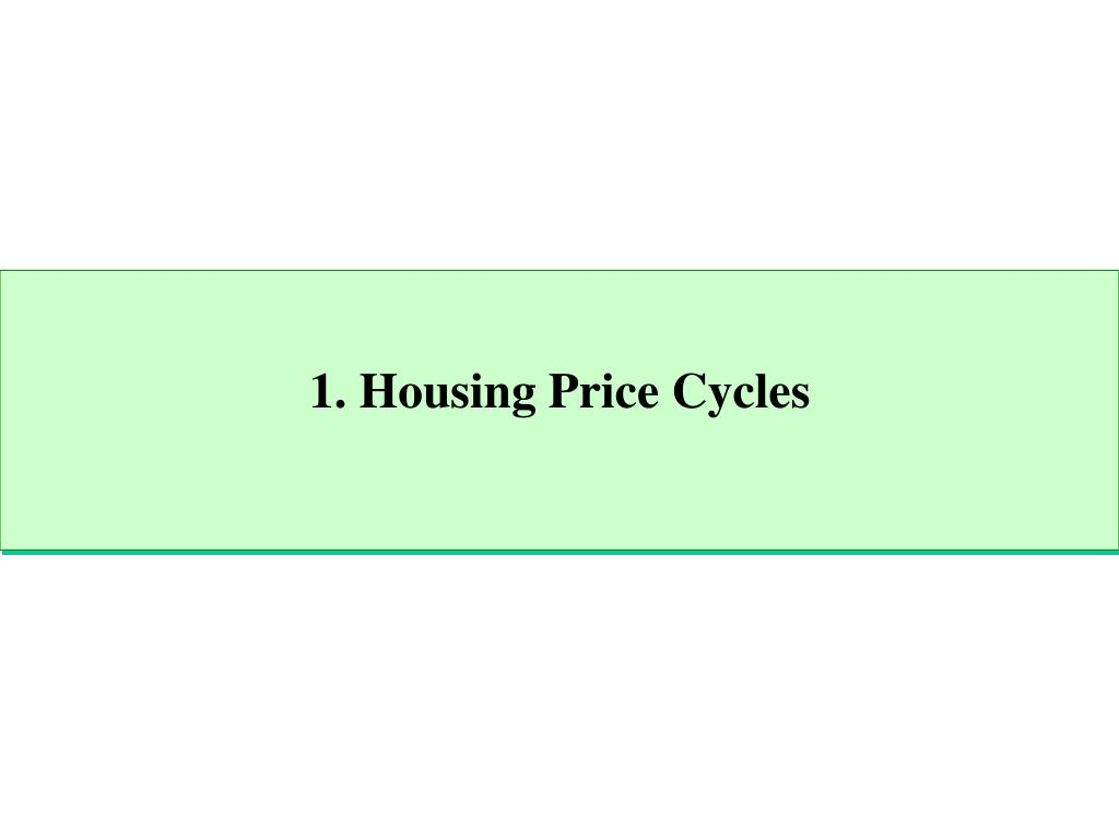 1. Housing Price Cycles