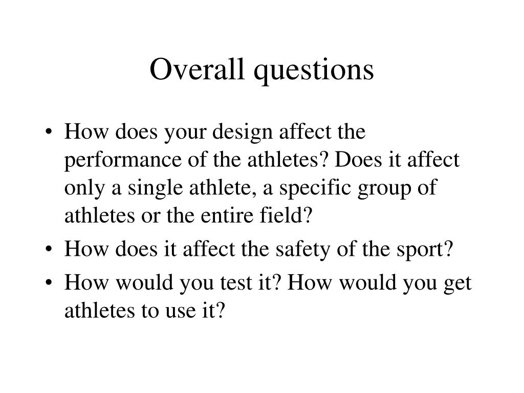 Overall questions