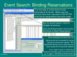 event search binding reservations