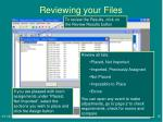 reviewing your files