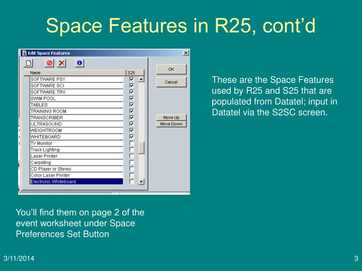 Space features in r25 cont d3 l.jpg