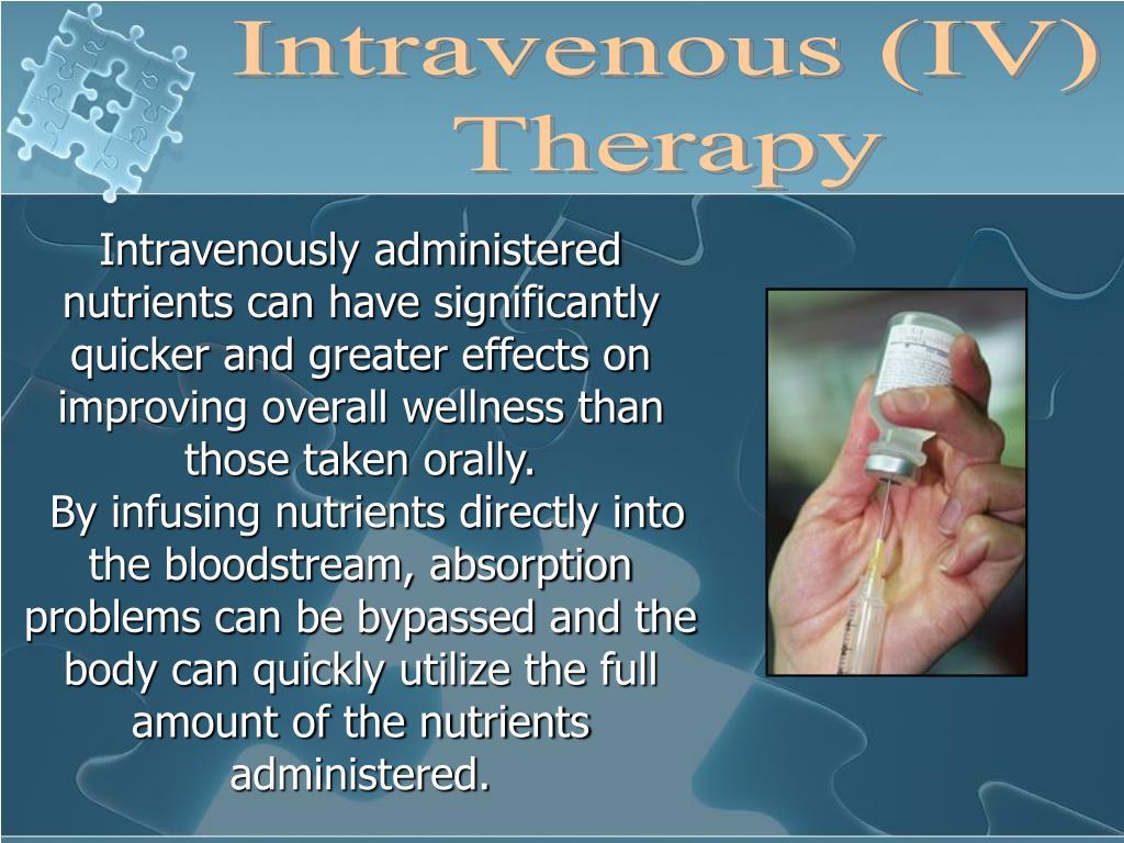 Intravenous (IV)