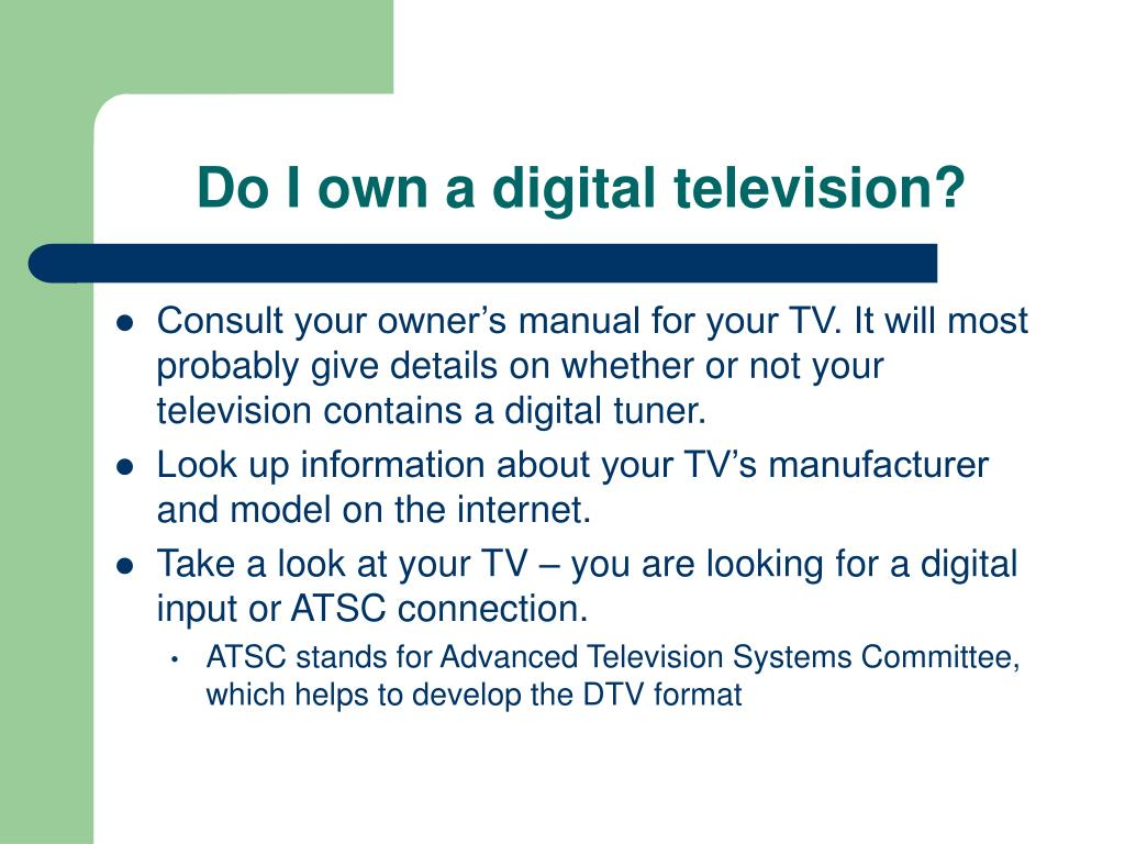 Do I own a digital television?