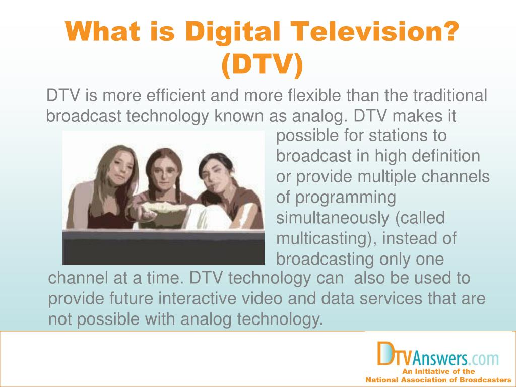 What is Digital Television? (DTV)