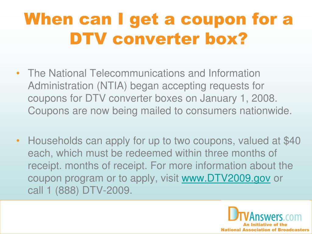When can I get a coupon for a DTV converter box?