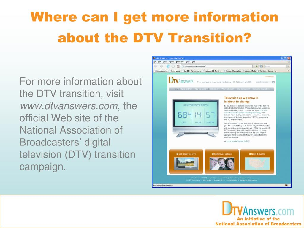 Where can I get more information about the DTV Transition?