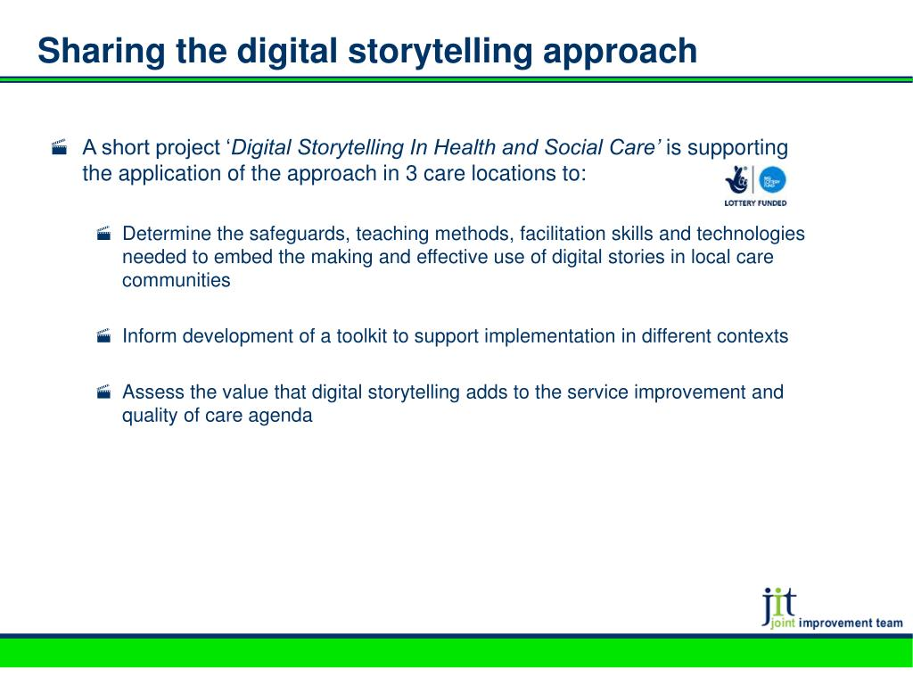 Sharing the digital storytelling approach